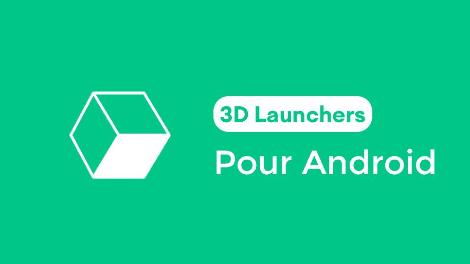 Meilleurs-lanceurs-3D-pour-Android